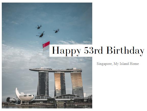 Happy 53rd Birthday Singapore! | Surrey meets Singapore