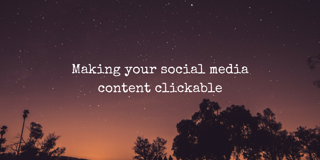 making-your-social-media-content-clickable